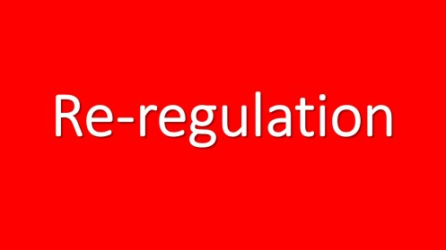 Re-regulation